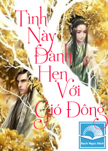 tinh-nay-danh-hen-voi-gio-dong