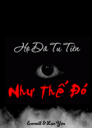ho-da-tu-tien-nhu-the-do