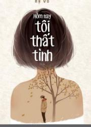 hom-nay-toi-that-tinh