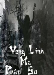 vong-linh-ma-phap-su